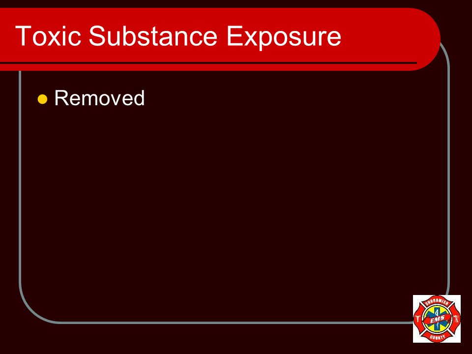 Toxic Substance Exposure Removed