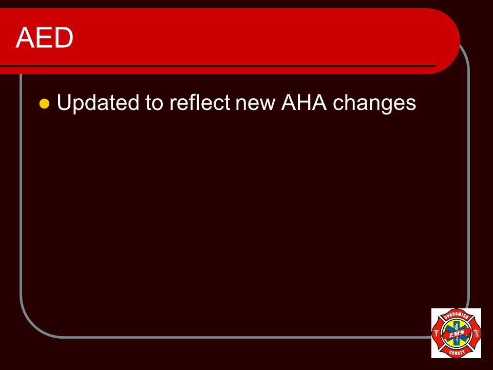 AED Updated to reflect new AHA changes
