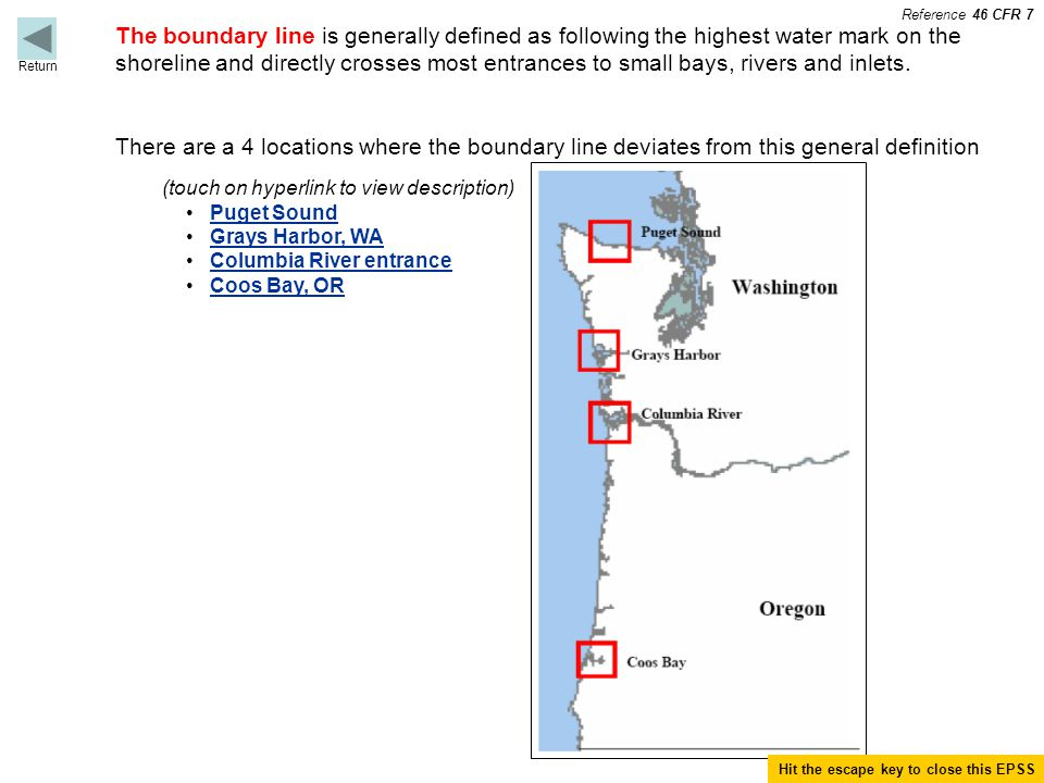 The boundary line is generally defined as following the highest water mark on the shoreline and directly crosses most entrances to small bays, rivers and inlets.
