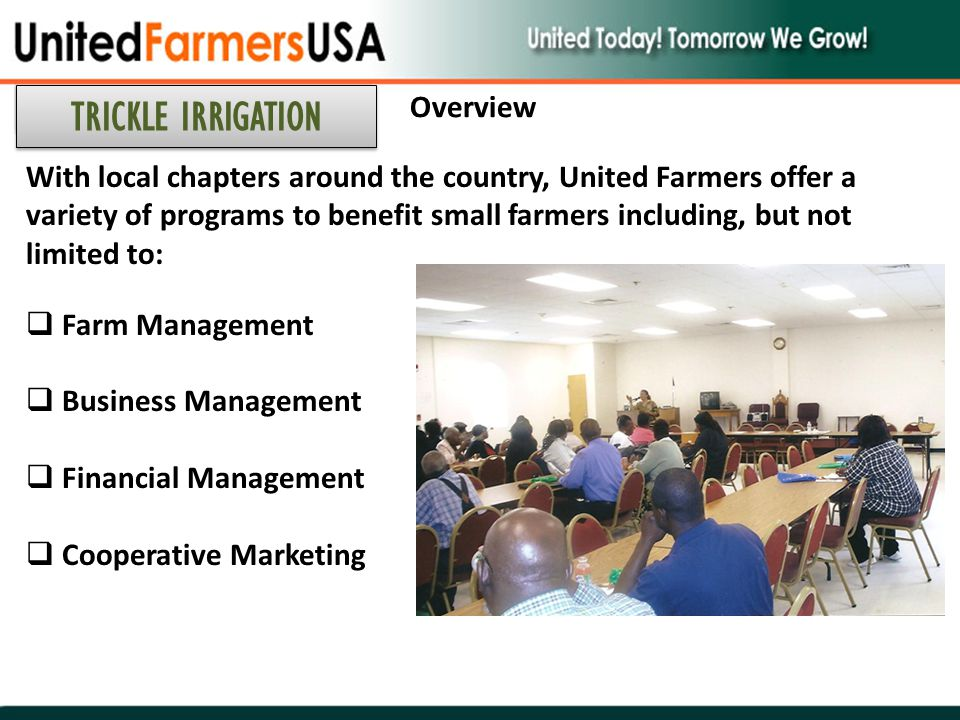 With local chapters around the country, United Farmers offer a variety of programs to benefit small farmers including, but not limited to:  Farm Mana