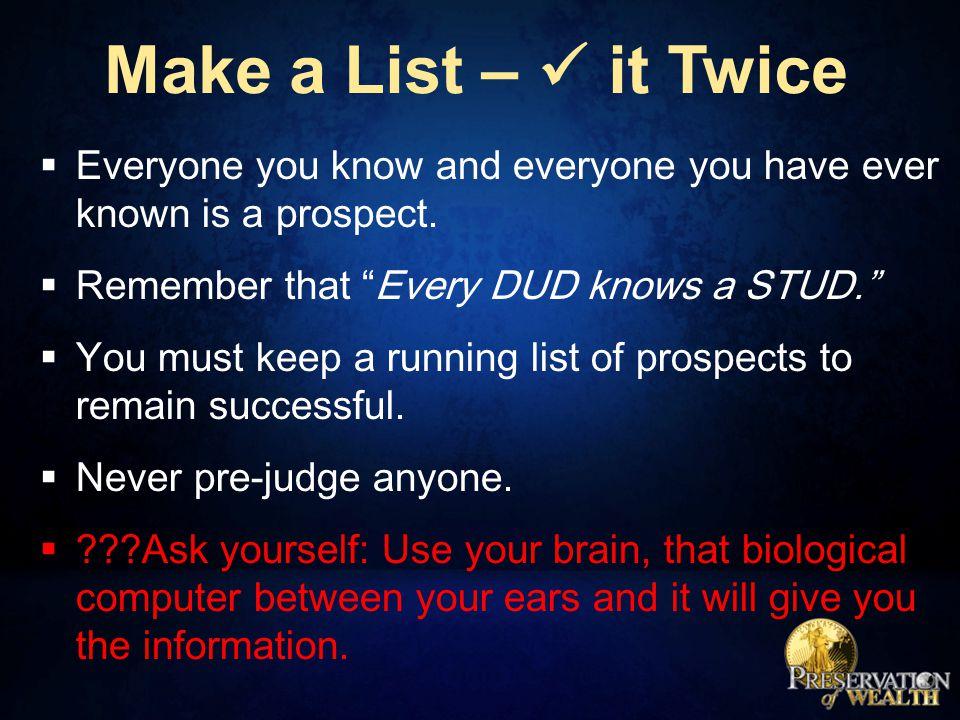New Associate's Prospect List  It is very important to help new associates start their prospect list immediately.