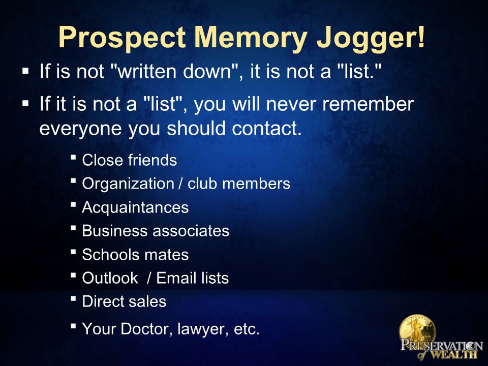 Prospect Memory Jogger!  If is not