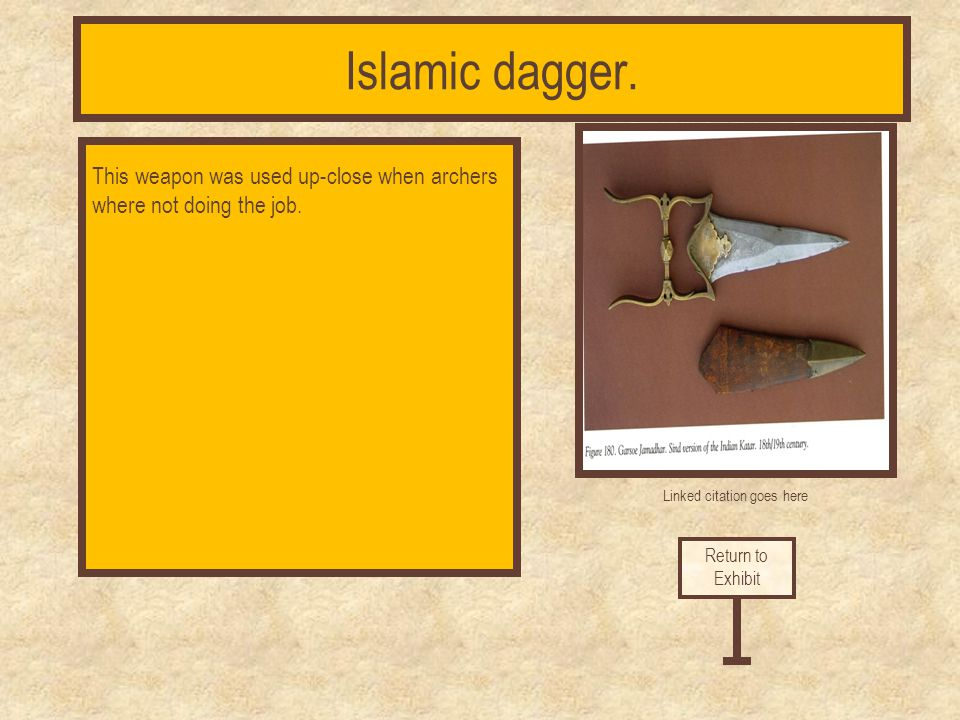 Linked citation goes here The war axe was a deadly weapon forged from iron and copper. Return to Exhibit Islamic war axe.