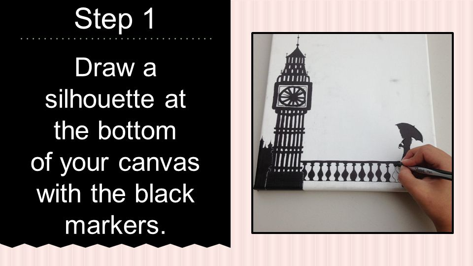 Draw a silhouette at the bottom of your canvas with the black markers. Step 1