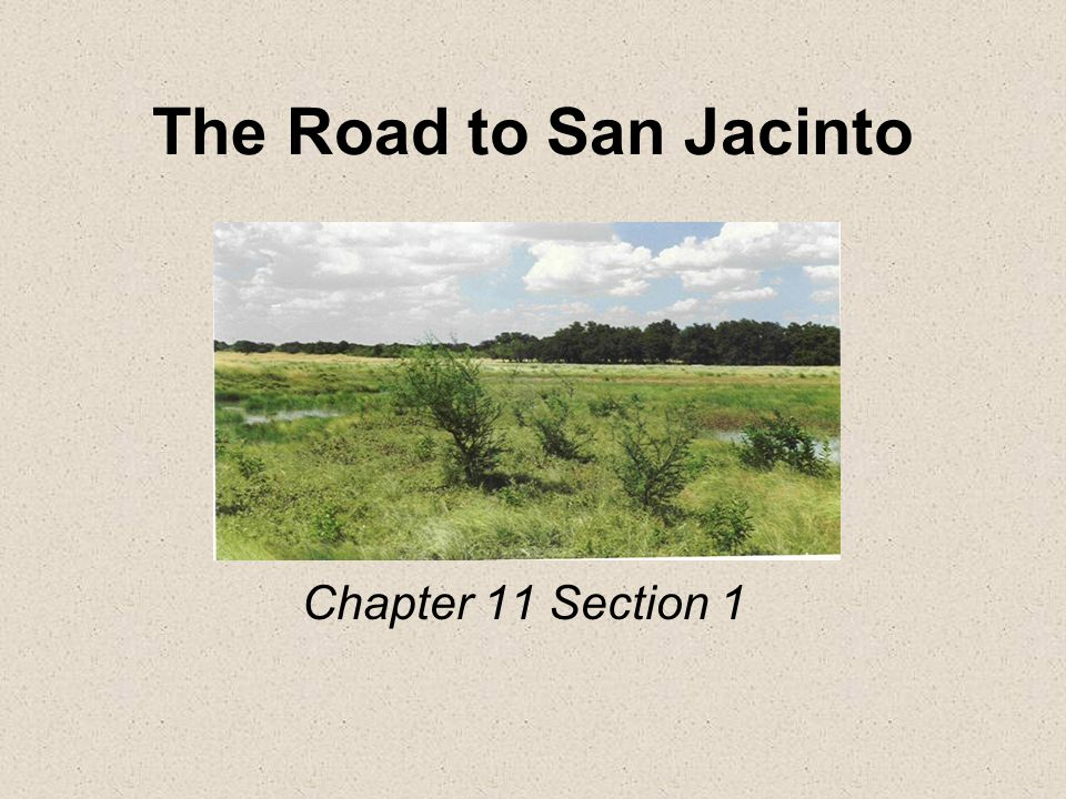 The Road to San Jacinto Chapter 11 Section 1