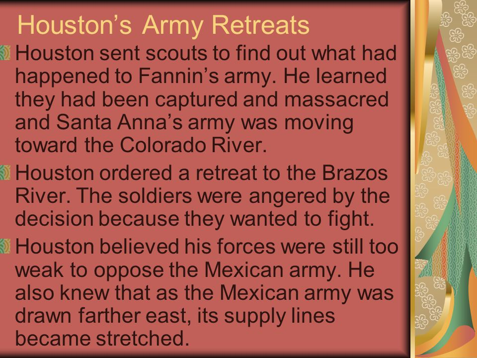 Remember the Alamo p.255 At 3:30 that afternoon, Houston ordered his officers to assemble the troops for an immediate attack.