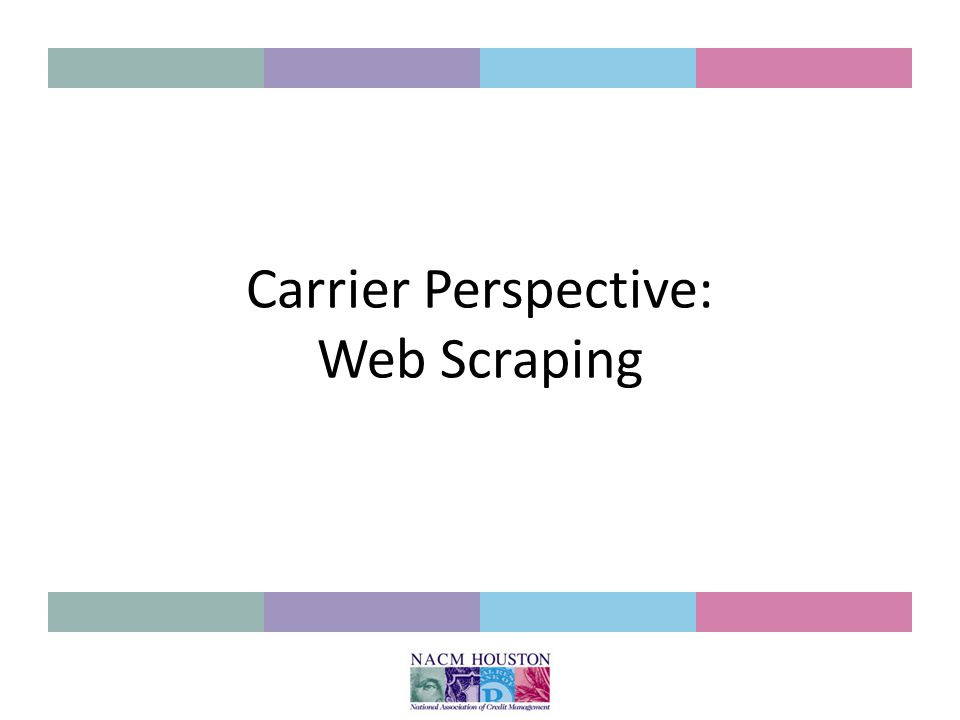 Carrier Perspective: Web Scraping