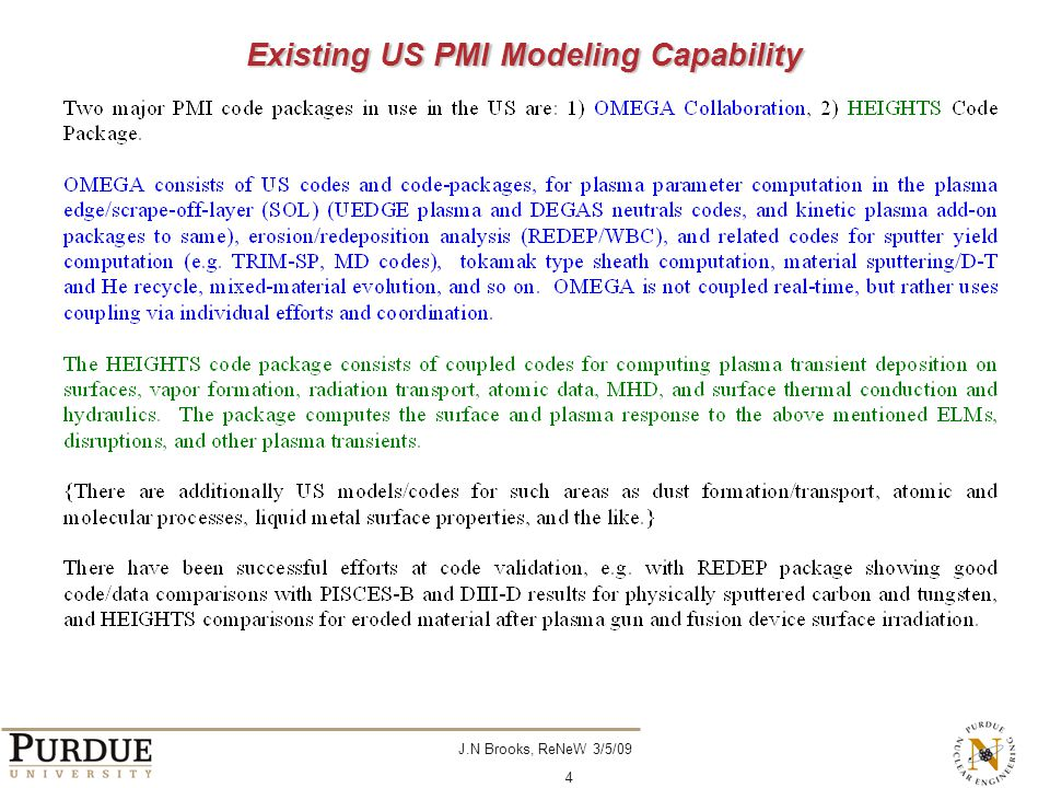 J.N Brooks, ReNeW 3/5/09 4 Existing US PMI Modeling Capability