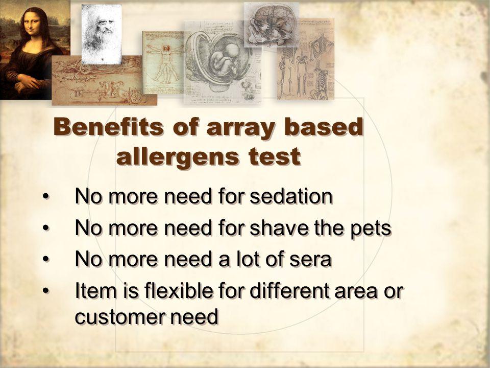 SummarySummary Benefits of array based allergens test