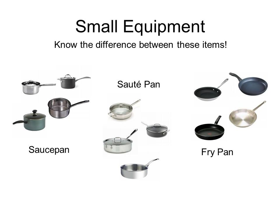 Small Equipment Know the difference between these items.