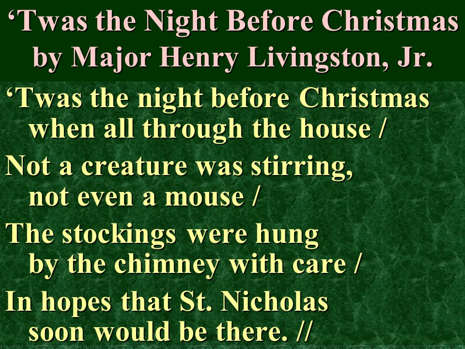 'Twas the Night Before Christmas by Major Henry Livingston, Jr.
