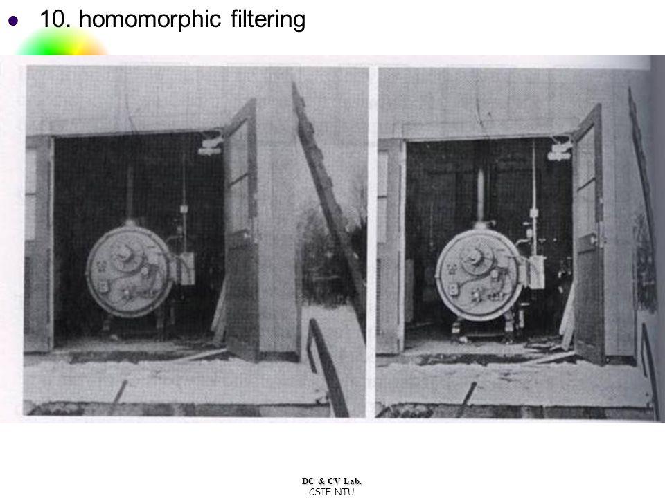 DC & CV Lab. CSIE NTU 10. homomorphic filtering