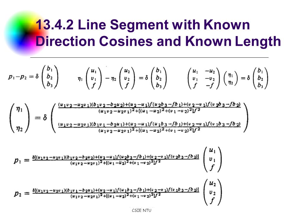 DC & CV Lab. CSIE NTU 13.4.2 Line Segment with Known Direction Cosines and Known Length