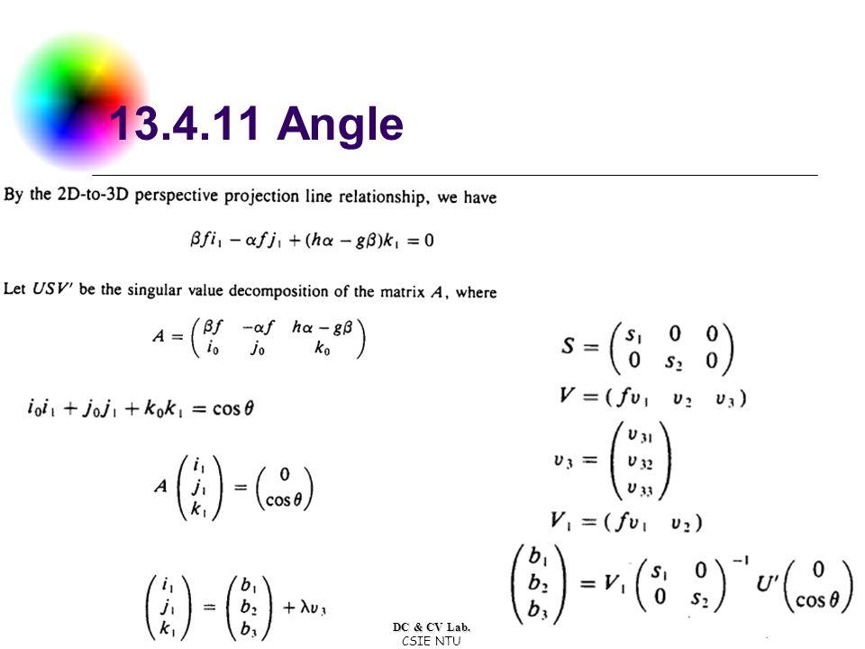 DC & CV Lab. CSIE NTU 13.4.11 Angle