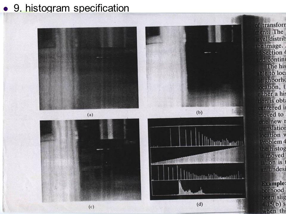 DC & CV Lab. CSIE NTU 9. histogram specification