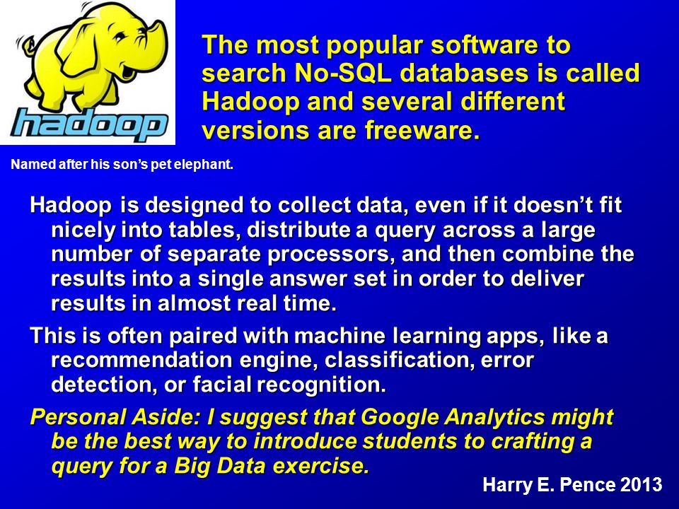The most popular software to search No-SQL databases is called Hadoop and several different versions are freeware.
