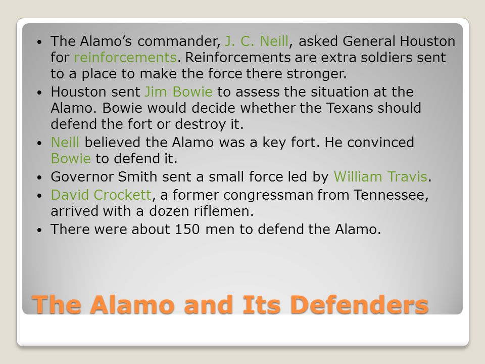 The Alamo and Its Defenders The Alamo's commander, J.