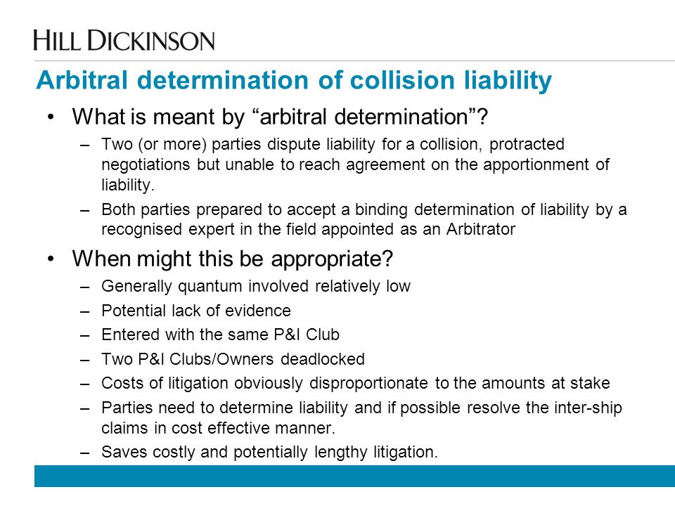 Arbitral determination of collision liability What is meant by arbitral determination .
