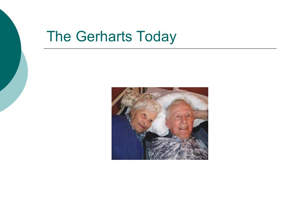 The Gerharts Today
