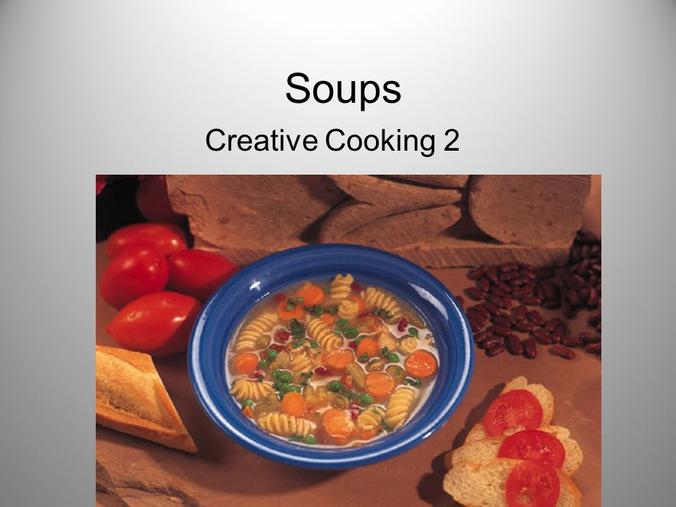 Soup Types Chowder – A buttery, hearty soup usually with seafood or other chunks of food evident in the blend.