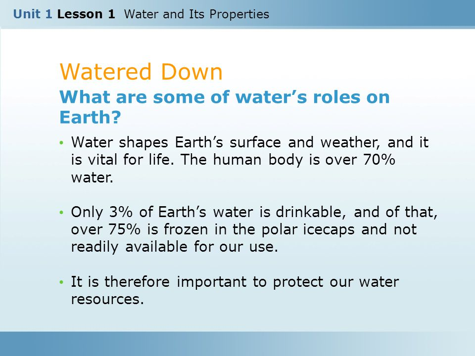Watered Down What are some of water's roles on Earth.