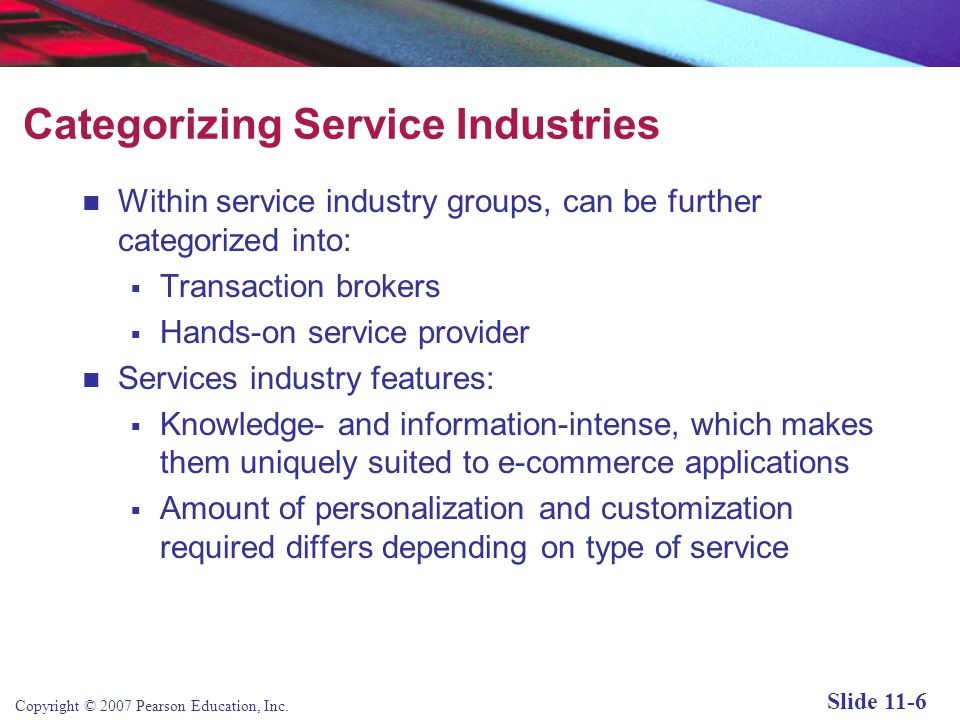 Copyright © 2007 Pearson Education, Inc. Slide 11-5 What are Services.