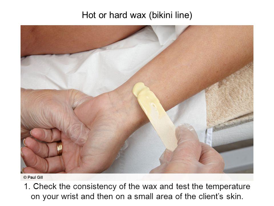 Hot or hard wax (bikini line)