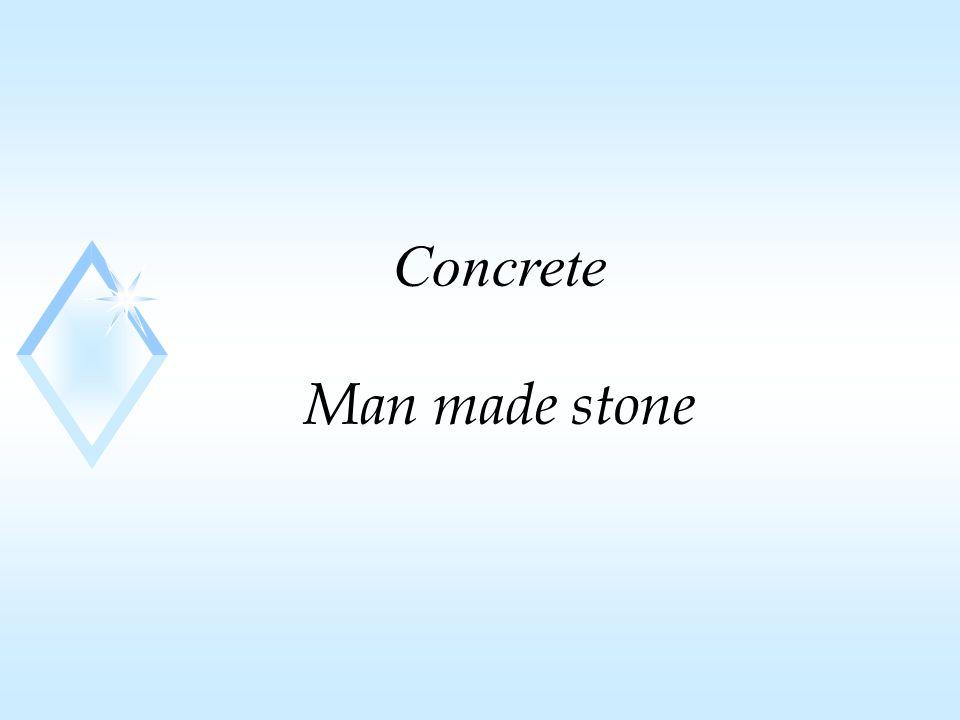 Concrete Man made stone