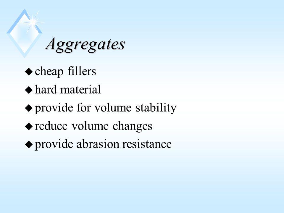Admixtures u chemical u set retarders u set accelerators u water reducing u air entraining u mineral u fly ash u silica fume u slags