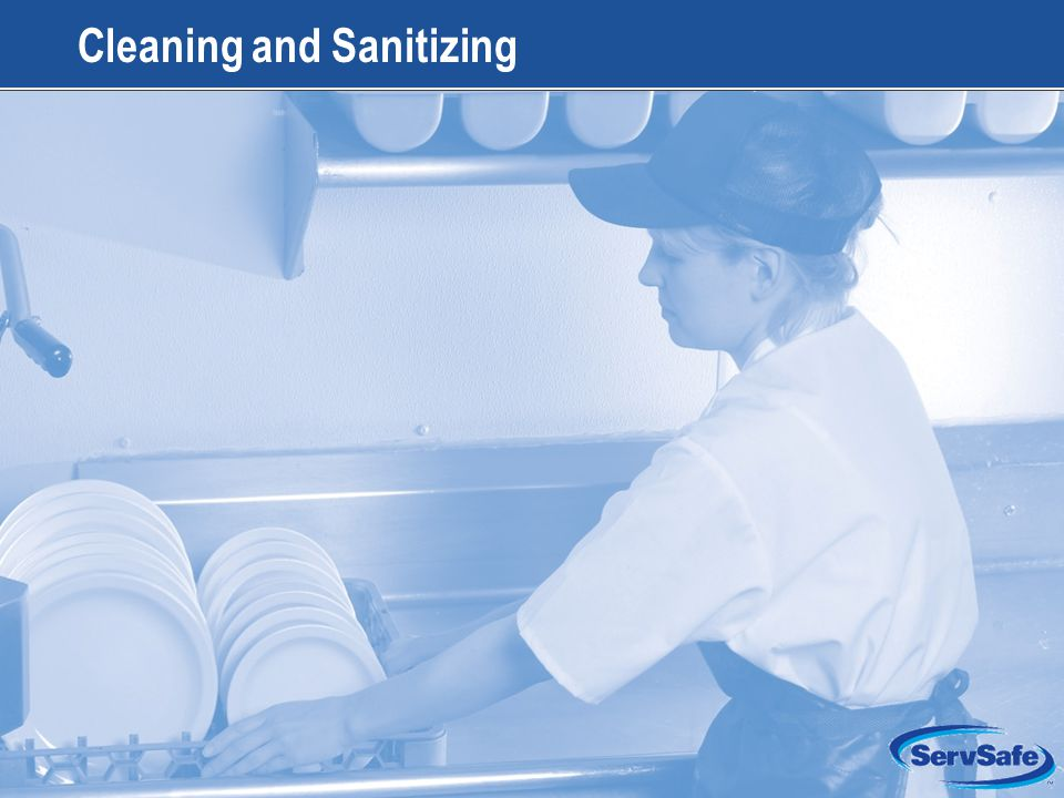 12-2 Apply Your Knowledge: Test Your Food Safety Knowledge 1.True or False: Chemicals can be stored in food preparation areas if they are properly labeled 2.True or False: The temperature of the final sanitizing rinse in a high-temperature dishwashing machine should be 140°F (60°C) 3.True or False: Cleaning reduces the number of microorganisms on a surface to safe levels 4.True or False: Utensils cleaned and sanitized in a three- compartment sink should be dried with a clean towel 5.True or False: Tableware and utensils that have been cleaned and sanitized should be stored at least 2 inches off of the floor 12-2