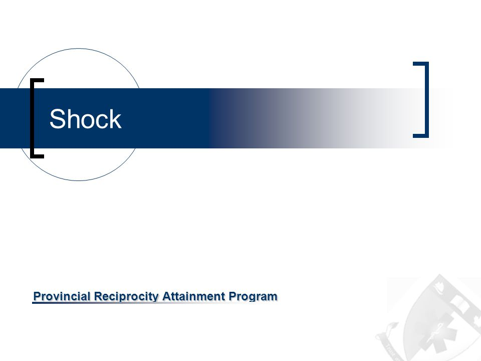 OBJECTIVES Review the definition of shock Review the causes of shock Review the Signs and Symptoms Review the types of shock Review the treatment of shock Shock