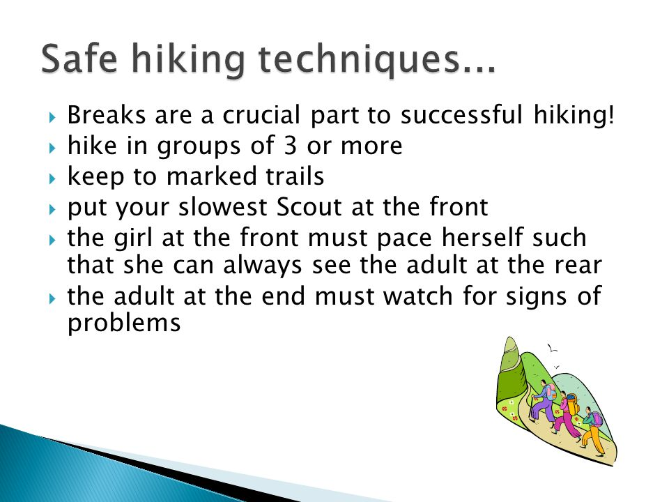  Breaks are a crucial part to successful hiking.