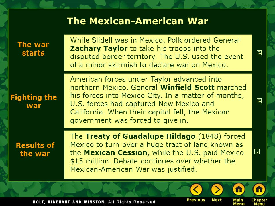 The Mexican-American War American forces under Taylor advanced into northern Mexico.