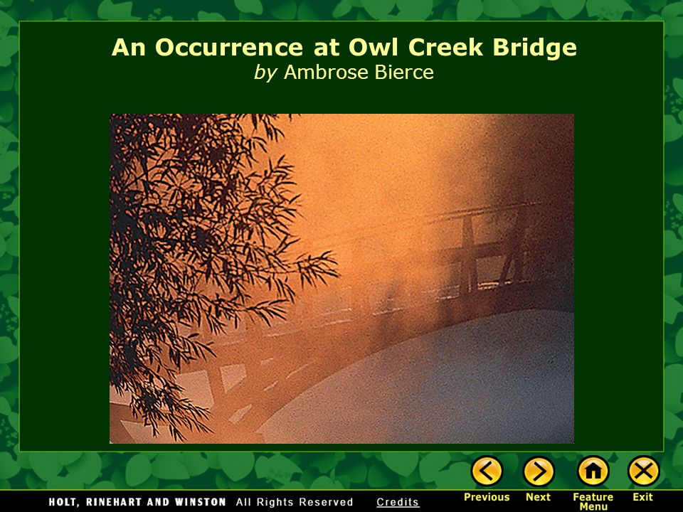 an occurence at owl creek bridge by ambrose bierce essay This one-page guide includes a plot summary and brief analysis of an occurrence at owl creek bridge by ambrose bierce  essay topics this one  an occurrence at.