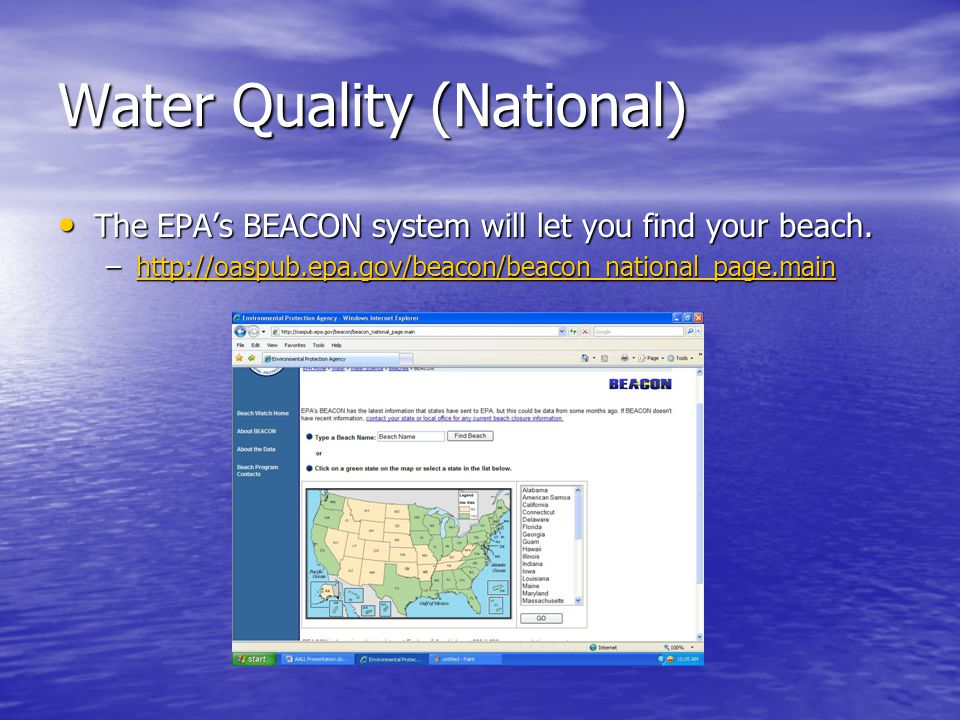 The EPA's BEACON system will let you find your beach.