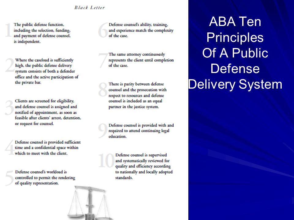 ABA Ten Principles Of A Public Defense Delivery System