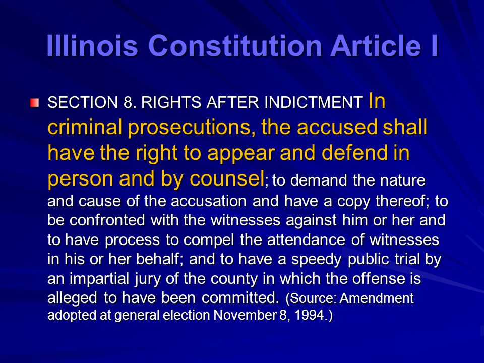 Illinois Constitution Article I SECTION 8.