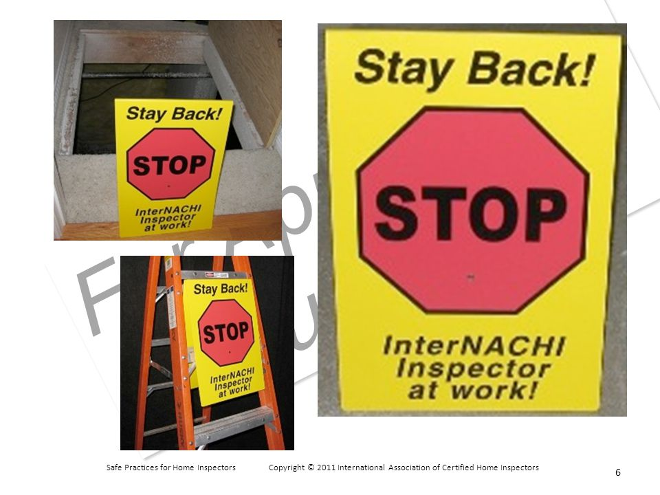 Safe Practices for Home Inspectors Copyright © 2011 International Association of Certified Home Inspectors For Approved Instructors Simple Rules Some ladders in use by inspectors are a hybrid of step and extension ladders.