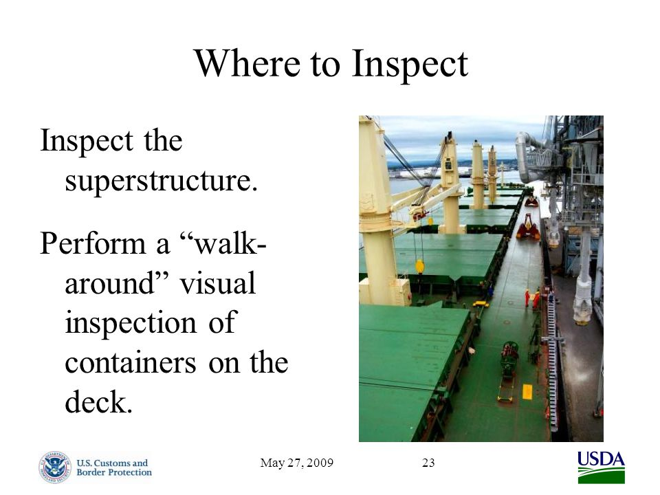 May 27, 200923 Where to Inspect Inspect the superstructure.