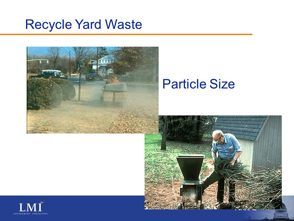 P A G E 62 Particle Size Recycle Yard Waste
