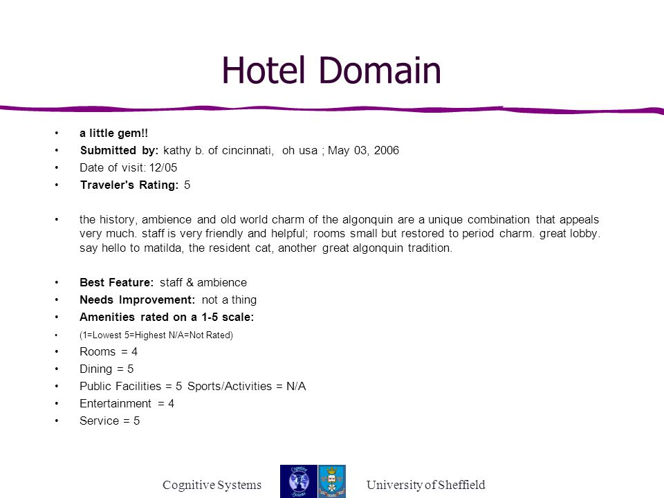 Cognitive Systems University of Sheffield Hotel Domain a little gem!.