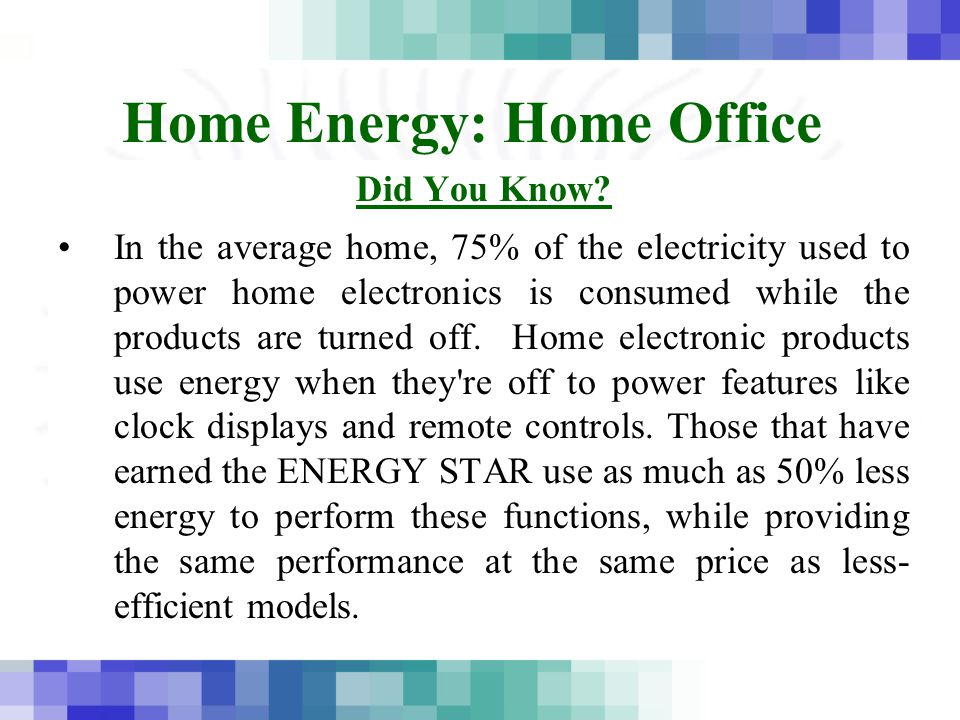 Home Energy: Home Office Did You Know.