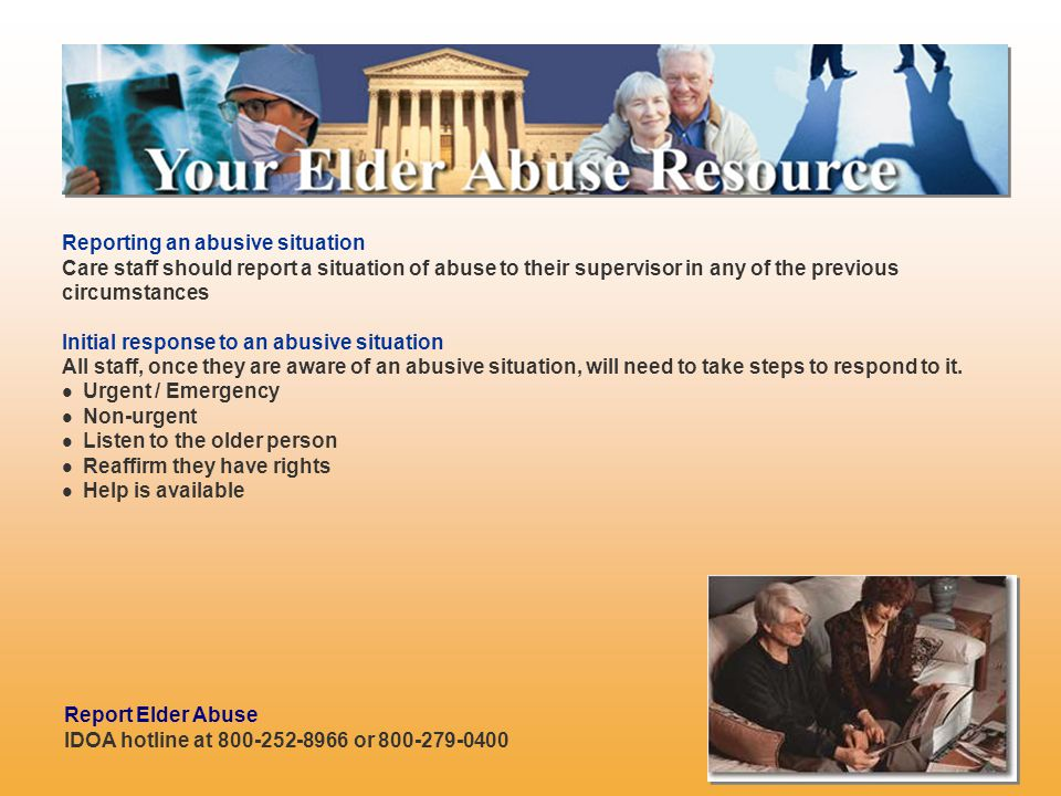Reporting an abusive situation Care staff should report a situation of abuse to their supervisor in any of the previous circumstances Initial response to an abusive situation All staff, once they are aware of an abusive situation, will need to take steps to respond to it.