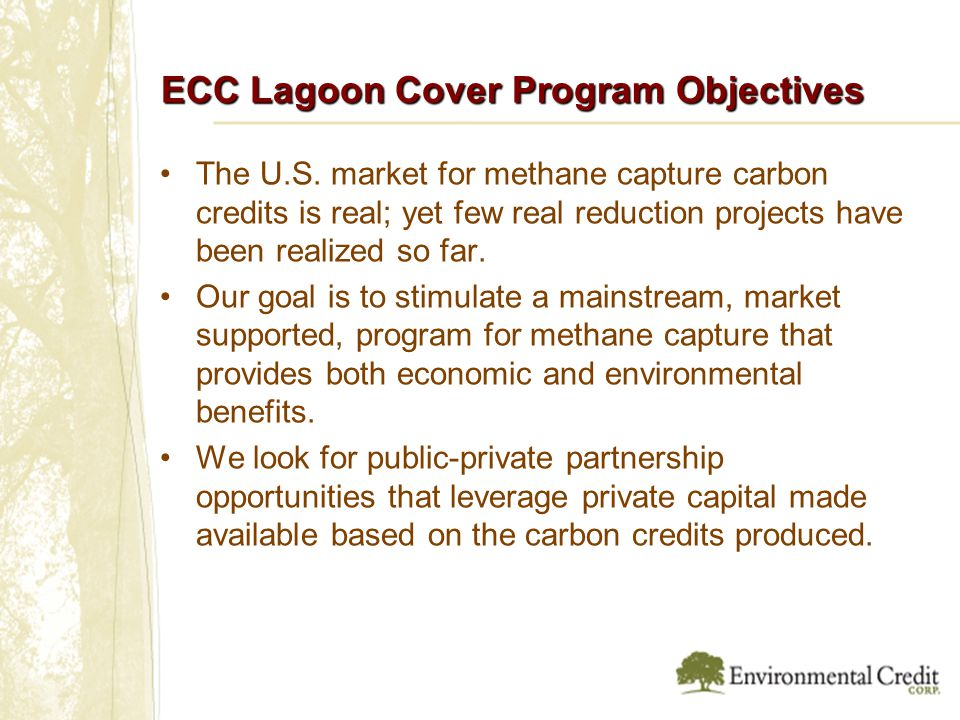 ECC Lagoon Cover Program Objectives The U.S.