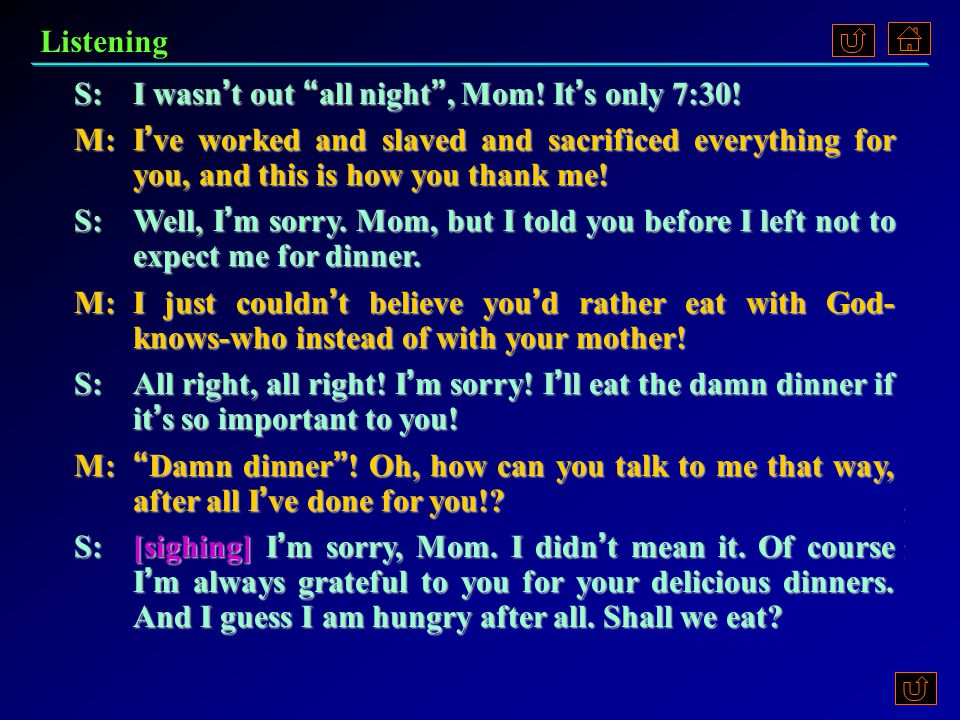 1.Why didn't the son want to eat dinner. Possible Answers Because he already ate.
