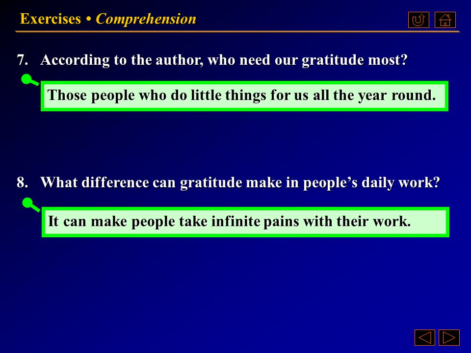 5.What example does the author give to show that gratitude is sometimes more than a personal affair ? 6.How does the author prove that gratitude can b