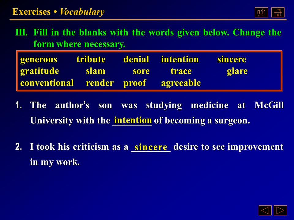 Ex. III, p. 46 《读写教程 IV 》 : Ex. III, p. 46 Exercises Vocabulary