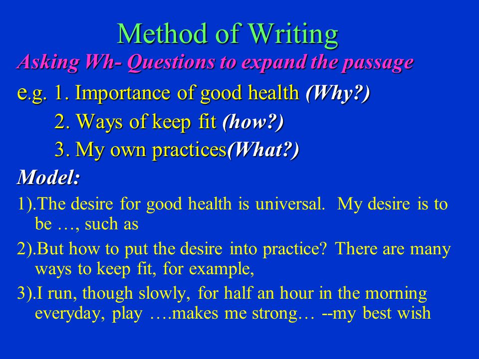 Method of Writing Asking Wh- Questions to expand the passage e.