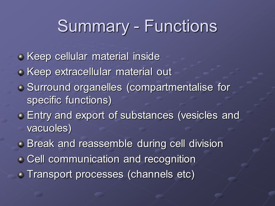 Questions What are the main functions of plasma membranes.