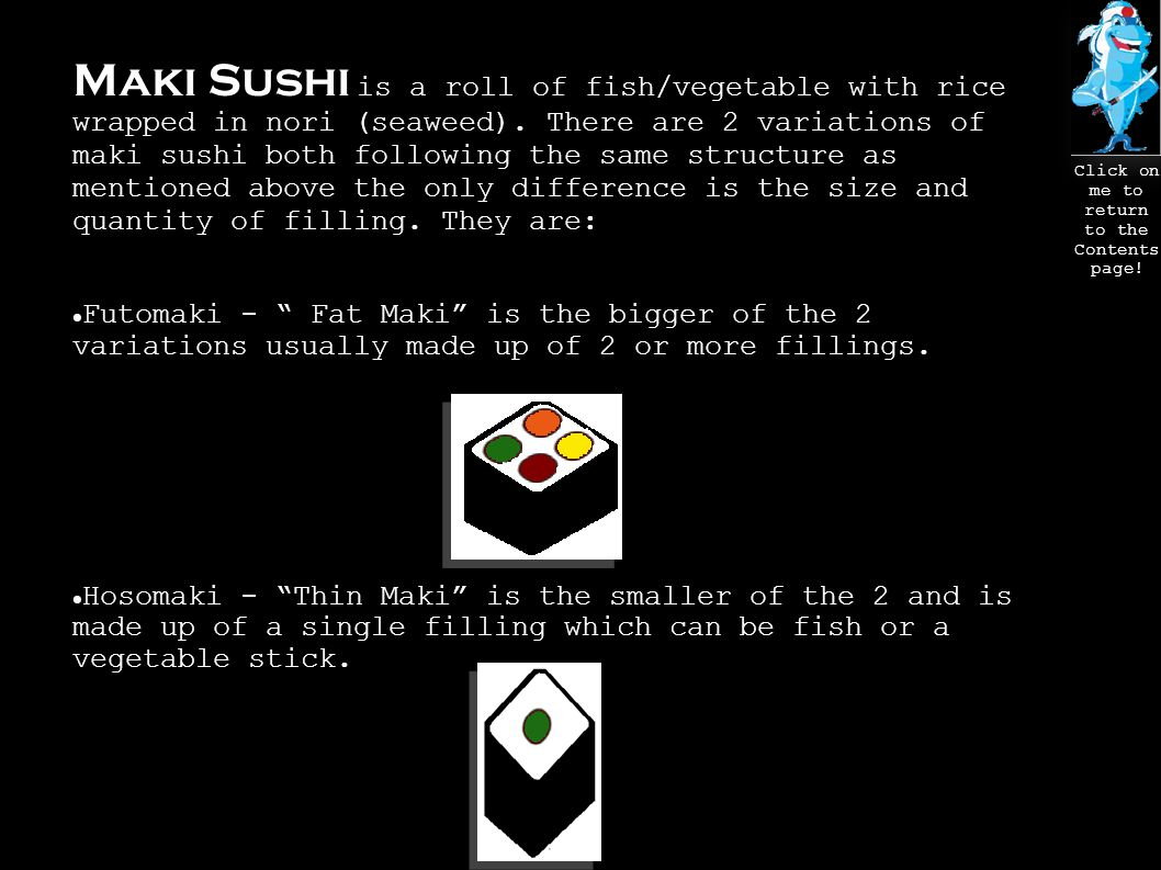 p.3 – The Sushi p.4 – The Ingredients p.5 – The Equipment p.6 – How to Make Sushi Rice p.7 – How to Construct the Roll p.8 – The Finished Product p.9